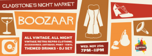 The Gladstone Hotel's BOOZAAR Vintage Night Market - a rare evening appearance for IDC!